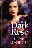 The Dark Rose