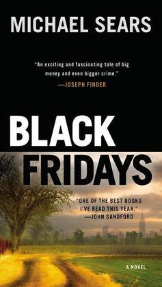 Black Fridays: A Novel