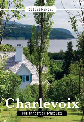 CHARLEVOIX, Une tradition d'accueil