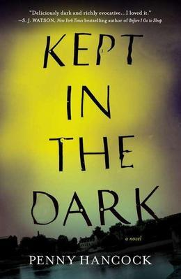 Kept in the Dark: A Novel