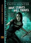 Have Stakes Will Travel: Stories From the World of Jane Yellowrock (A Penguin Special From New American Library)