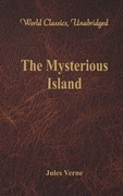The Mysterious Island (World Classics, Unabridged)