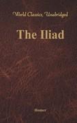 The Iliad (World Classics, Unabridged)