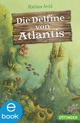 Die Delfine von Atlantis