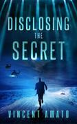 Disclosing the Secret