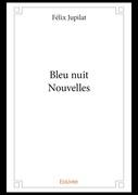 Bleu nuit - Nouvelles