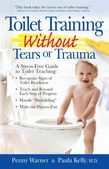 Toilet Training without Tears and Trauma: A stress-free guide to toilet teaching