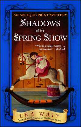 Shadows at the Spring Show: An Antique Print Mystery