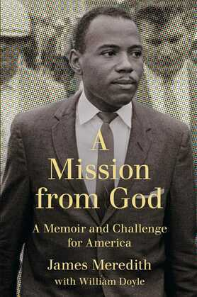 A Mission from God: A Memoir and Challenge for America