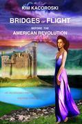 Bridges of Flight before the American Revolution