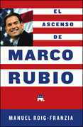 El Ascenso de Marco Rubio