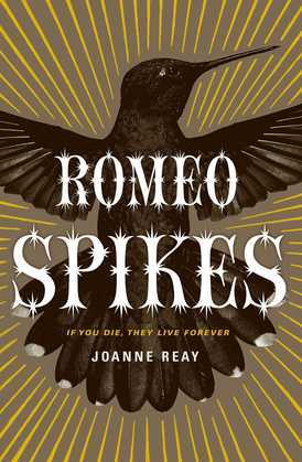 Romeo Spikes: Book One of the Lo-Life Trilogy