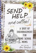 Send Help . . . and Coffee!