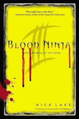 Blood Ninja III: The Betrayal of the Living