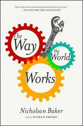 The Way the World Works: Essays