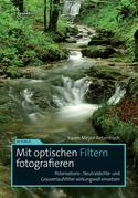 Mit optischen Filtern fotografieren