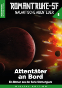 ROMANTRUHE-SF - Galaktische Abenteuer 6