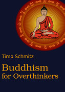 Buddhism for Overthinkers