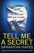 Tell Me A Secret