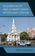 Secularism and the Crisis of Minority Identity in Postcolonial Literature