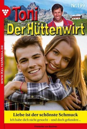 Toni der Hüttenwirt 199 - Heimatroman