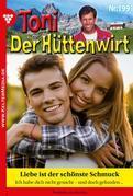 Toni der Hüttenwirt 199 – Heimatroman