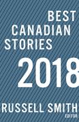 Best Canadian Stories 2018