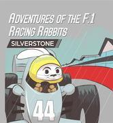 Adventures Of The F.1 Racing Rabbits Silverstone