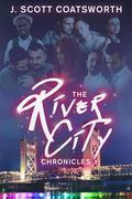 The River City Chronicles