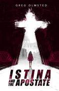 Istina and the Apostate
