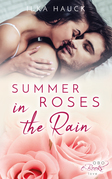 Summer Roses in the Rain