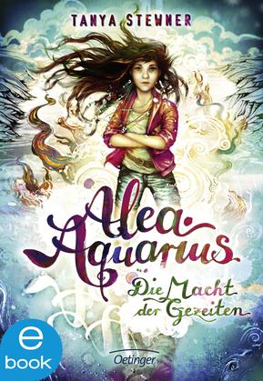 Alea Aquarius. Die Macht der Gezeiten