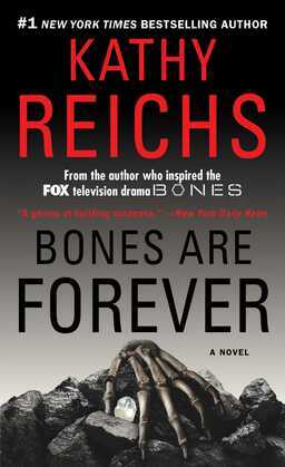 Bones Are Forever: A Novel