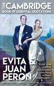 EVITA & JUAN PERON - The Cambridge Book of Essential Quotations