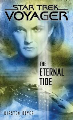 Star Trek: Voyager: The Eternal Tide