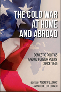 The Cold War at Home and Abroad