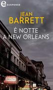 È notte a New Orleans