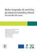 Redes integradas de servicios de salud en Colombia y Brasil