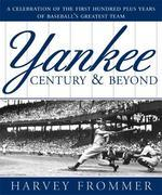 Yankee Century and Beyond