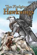 The Fledging of Hawkwings