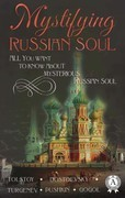 Mystifying Russian soul All you want to know about mysterious Russian soul
