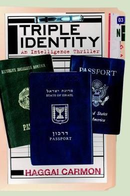 Triple Identity: A  Dan Gordon Intelligence Thriller