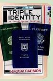 Triple Identity: A  Dan Gordon Intelligence Thriller