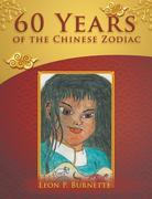 60 Years of the Chinese Zodiac
