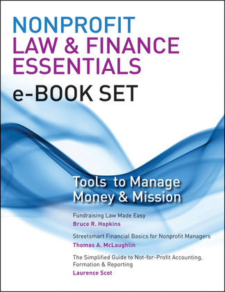 Nonprofit Law & Finance Essentials E-Book Set: Tools to Manage Money and Mission