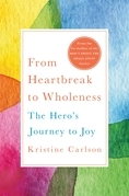 From Heartbreak to Wholeness