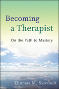 Becoming a Therapist: On the Path to Mastery