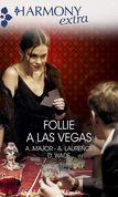 Follie a Las Vegas