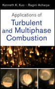 Applications of Turbulent and Multi-Phase Combustion