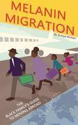 Melanin Migration